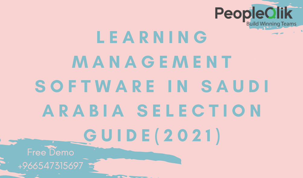 Learning Management Software in Saudi Arabia Selection Guide(2021)