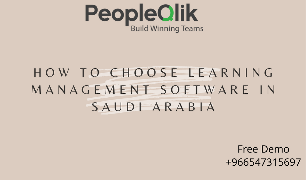 How to choose Learning Management Software in Saudi Arabia
